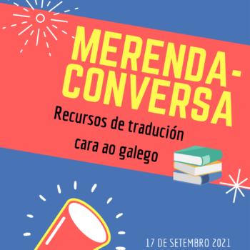 Merenda-conversa sobre recursos de tradución cara ao galego