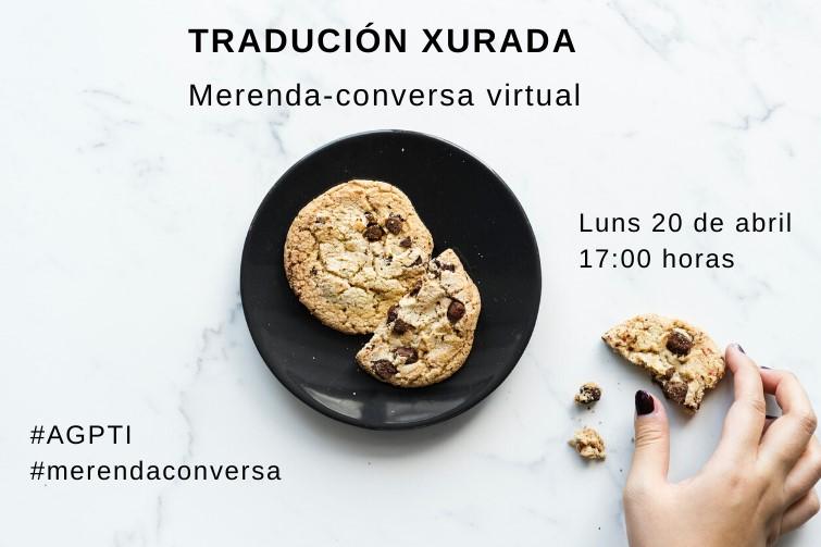 Merenda-conversa virtual sobre tradución xurada